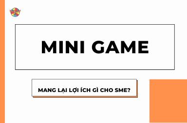 Mini game trên Facebook mang lại lợi ích gì cho doanh nghiệp vừa và nhỏ?