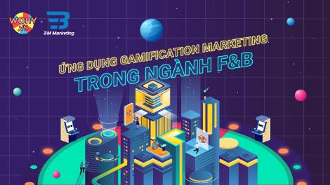 3M x WOAY | Ứng dụng Gamification thành công trong ngành F&B
