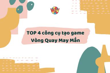 Top 4 công cụ tạo game Vòng Quay May Mắn